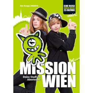 MISSION WIEN - Deine Stadt ist Abenteuer!