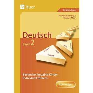 Begabte Kinder individuell fördern, Deutsch Band 2