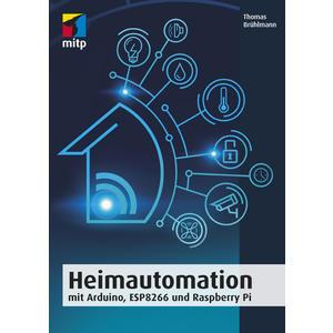 Heimautomation mit Arduino, ESP8266 und Raspberry Pi