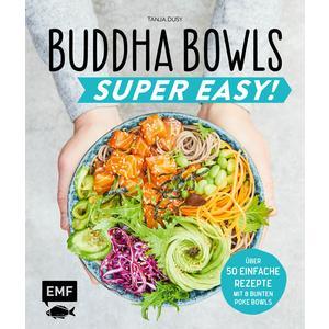 Buddha Bowls – Super Easy!
