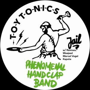 Jail (Remixes: Waajeed,Marcel Vogel,Kapote) / Phenomenal Handclap Band