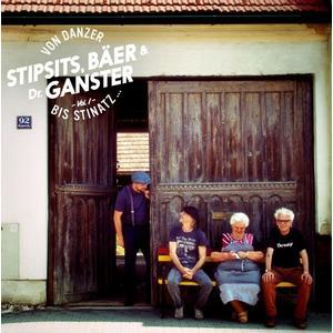 Stipsits,Bäer & Dr.Ganster - Von Danzer bis Stinatz.V1 - 3