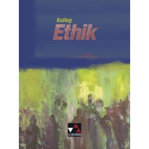 Kolleg Ethik