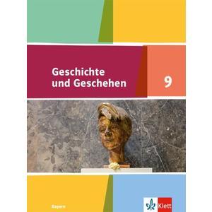 Geschichte und Geschehen 9. Ausgabe Bayern