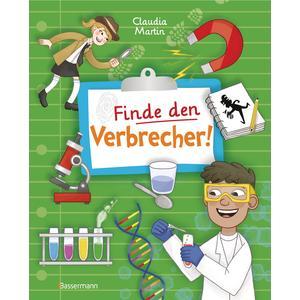 Finde den Verbrecher! Spurensuche mit wissenschaftlichen Methoden. Für junge Detektive ab 8 Jahren. Spannende Fakten, Rätsel, Experimente und viele Fallbeispiele aus Kriminalistik und Forensik.