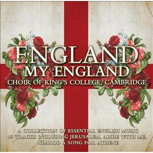 England My England / Kings College Choir,Cambridge
