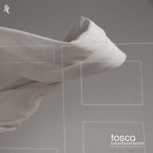 Tosca - Boom Boom Boom (The Going Going Going Remixes) - 1 CD