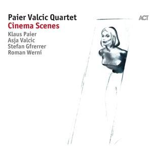 Paier Valcic Quartet - Cinema Scenes - 1 CD