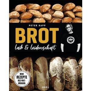 Brot - Laib & Leidenschaft