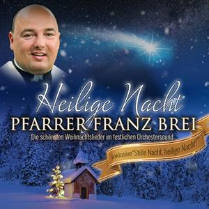 Pfarrer Brei,Franz - Heilige Nacht - 1 CD