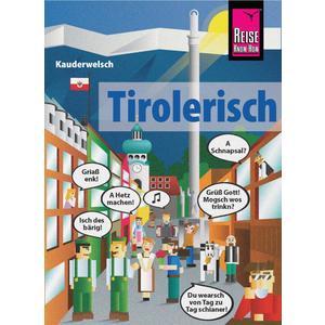 Tirolerisch - die Sprache des Bergvolks