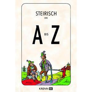 Steirisch von A bis Z