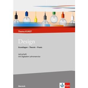 Design. Grundlagen - Theorie - Praxis