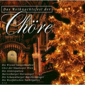 VARIOUS - DAS WEIHNACHTSFEST DER CHÖRE - 1 CD