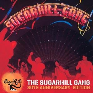 Sugarhill Gang,The - The Sugarhill Gang-30th Anni - 1 CD