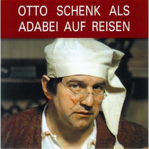 SCHENK,OTTO - ADABEI AUF REISEN - 1 CD
