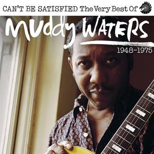 Waters,Muddy - CAN'T BE SATISFIED - THE V - 2 CD