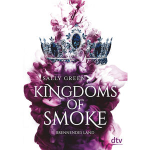 Kingdoms of Smoke – Brennendes Land