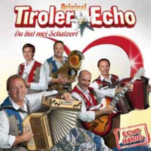 TIROLER ECHO - DU BIST MEI SCHATZERL - 1 CD