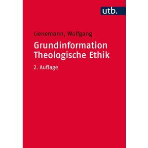 Grundinformation Theologische Ethik
