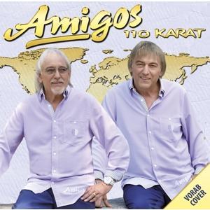 Amigos - 110 Karat - 1 CD
