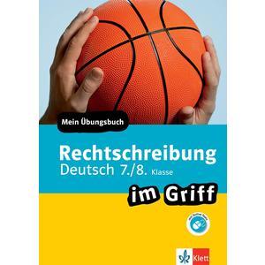 Klett Rechtschreibung im Griff Deutsch 7./8. Klasse