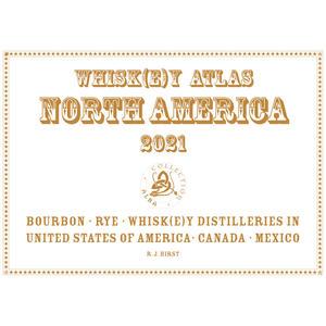 Whiskey Atlas North America 2021