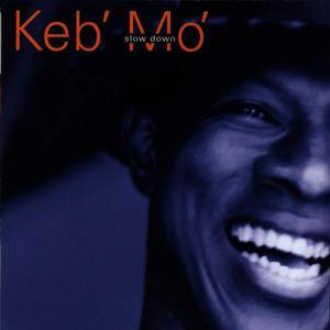 Musik-CD Slow Down / Keb' Mo', (1 CD)