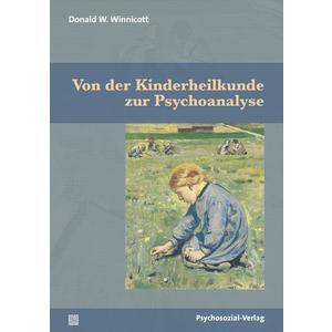 Von der Kinderheilkunde zur Psychoanalyse