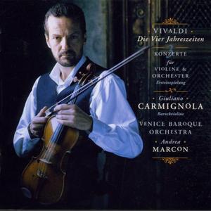 CARMIGNOLA,GIULIANO/VENICE BAROQUE ORCHESTRA - DIE VIER JAHRESZEITEN/DREI KONZERTE - 1 CD