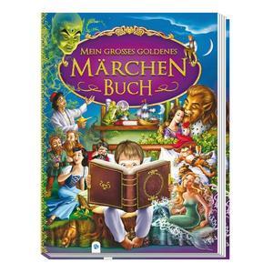 Trötsch Mein großes goldenes Märchenbuch