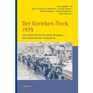 Der Gorleben-Treck 1979