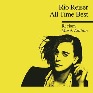 Reiser,Rio - All Time Best-Reclam Musik Edition 18 - 1 CD