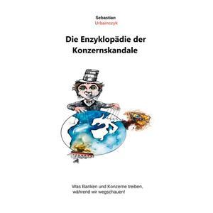 Die Enzyklopädie der Konzernskandale