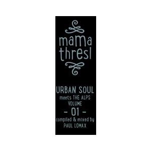 Various - Mama Thresl (Urban Soul Meets The Alps) Vol.1 - 2 CD