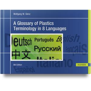 A Glossary of Plastics Terminology in 8 Languages