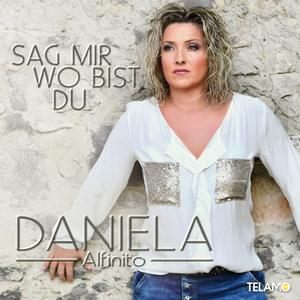 Alfinito,Daniela - Sag Mir Wo Bist Du - 1 CD