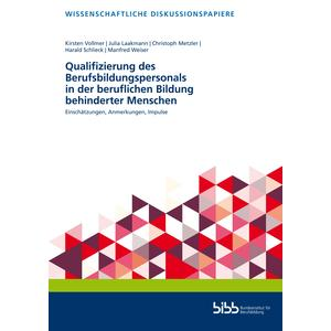 Qualifizierung des Berufsbildungspersonals in der beruflichen Bildung behinderter Menschen