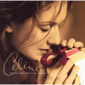 DION,CELINE - THESE ARE SPECIAL TIMES - 1 CD