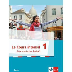 Le Cours intensif 1. Ausgabe Bayern 3. Fremdsprache