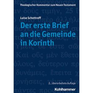 Theologischer Kommentar zum Neuen Testament (ThKNT) / Der erste Brief an die Gemeinde in Korinth