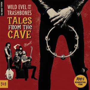 Vinyl Tales From The Cave / Wild Evel & The Trashbones, (1 LP (analog))