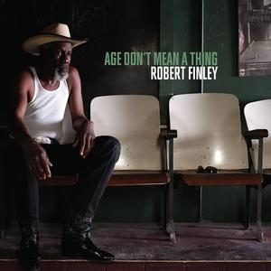 Finley,Robert - Age Don't Mean A Thing - 1 CD