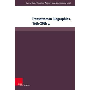 Transottoman Biographies, 16th–20th c.