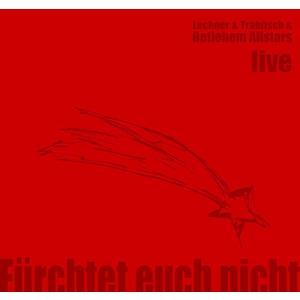 Lechner/Trabitsch & Betlehem Allstars - Fürchtet Euch nicht - 1 CD