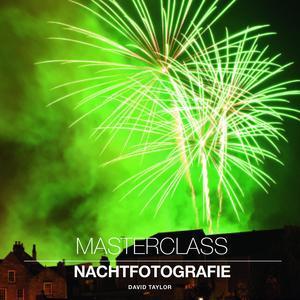 Master Class Nachtfotografie