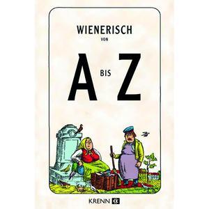 Wienerisch von A bis Z