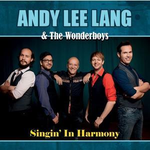 Lang,Andy Lee & The Wonderboys - Singin' in Harmony - 1 CD