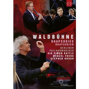 Waldbühne 2007:Rhapsodien / Rattle,Simon/BP/Hough,Stephen/Fuchs,Wenzel