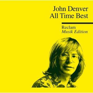 ALL TIME BEST - RECLAM MUSIK EDITION 33 / Denver,John